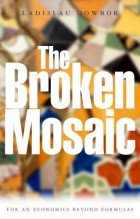 The Broken Mosaic:For an Economics Beyond Equations – 2005 – 87 p.