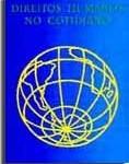 Os Direitos Humanos no Cotidiano: Manual