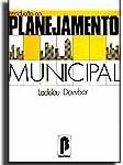 L.Dowbor - Introdução ao Planejamento Municipal - Brasiliense - 1987