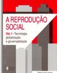 L.Dowbor - A Reprodução Social: nova edição em três volumes - Vozes, 2002/2003