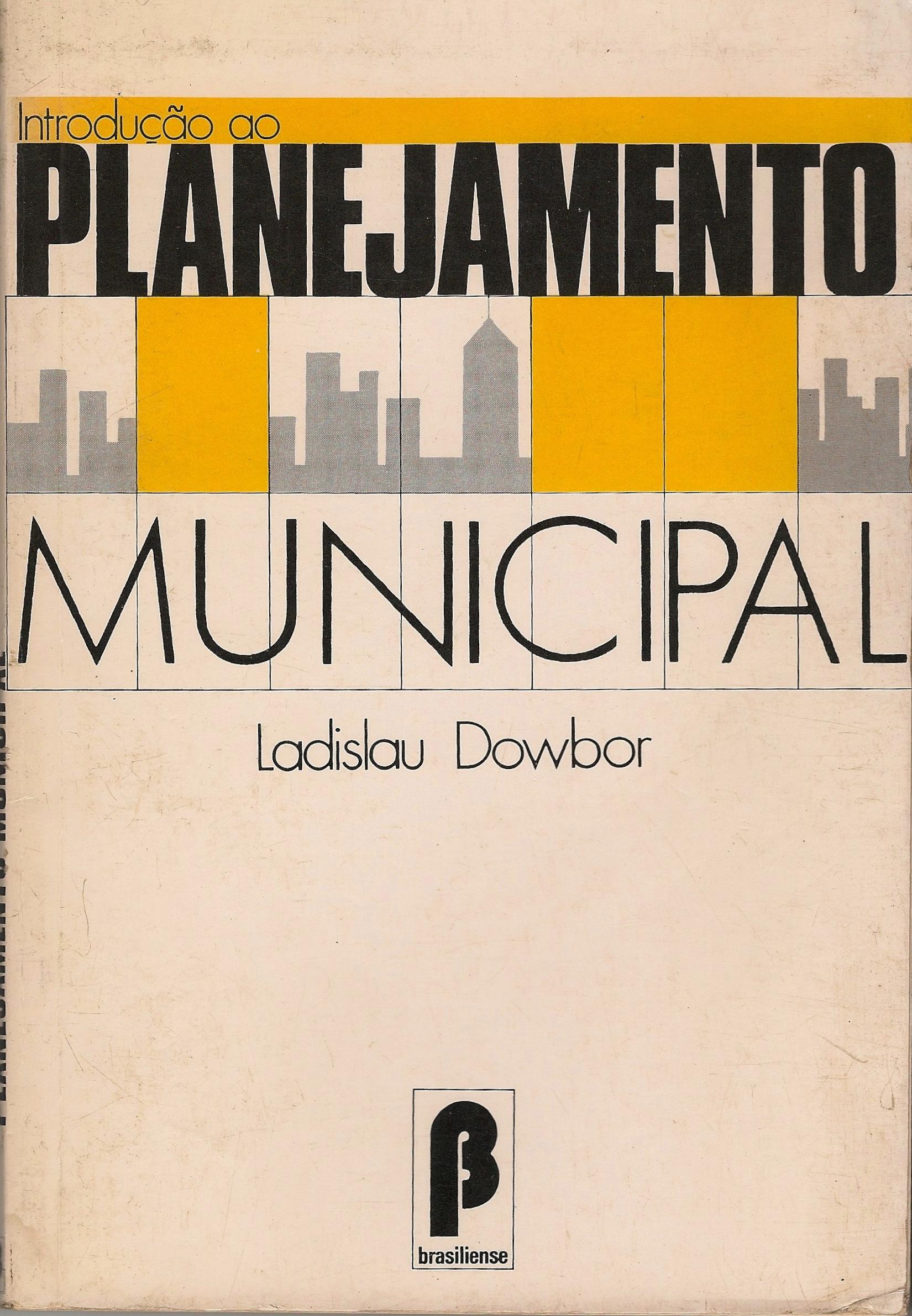 Introdução ao Planejamento Municipal, São Paulo, ed. Brasiliense, 1987