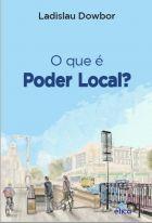 L. Dowbor - O que é poder local,(Edição revista e atualizada em 2016),