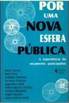 Por Uma nova Esfera Pública: a experiência do orçamento participativo- Ed. Vozes, Petrópolis, 2000, 168 p.
