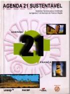 Agenda 21 Sustentável - UNESP/FACEP/UNIFRAN - 2001, 187 p.