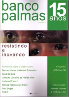 Banco Palmas 15 Anos - Inst. Palmas e NESOL-USP (Orgs.) - A9 Editora, São Paulo, 2013, 178 p.