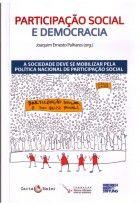 Ladislau Dowbor - Os processos participativos fazem parte da democracia - Capítulo do livro Participação Social e Democracia - setembro 2014 - 5p.