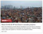 Maior favela de SP terá banco e moedas próprios - Leandro Machado - BBC Brasil - 07/05/2018
