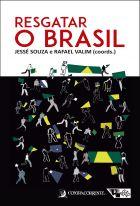 Jessé Souza e Rafael Valim (Org.). Resgatar o Brasil. Contracorrente e Boitempo, 2018.