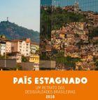 Oxfam Brasil - País Estagnado: um retrato das desigualdades brasileiras - nov. 2018 - 66p.