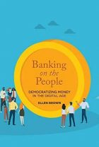 Ellen Brown - Bank on the People Instead of Wall Street Parasites - Truthout - may 2019