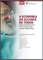 Paulo Roberto Padilha e Janaina Abreu - A economia ao alcance de todos - Instituto Paulo Freire, São Paulo, 2019, 59 p., online