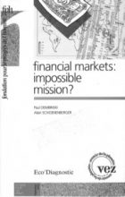 Paul Dembinski and Alain Schoenenberger - Financial Markets: Mission impossible?- Charles-Léopold Mayer Foundation for Human Progress - Paris/Lausanne, 1993 - 80p.