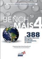 Marilena Lino de Almeida Lavorato (Org.). BenchMais 4 : as 388 melhores práticas em gestão socioambiental do Brasil. São Paulo: Biografia, 2019. 184 p.