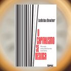 L.Dowbor. O capitalismo se desloca: novas arquiteturas sociais - Edições Sesc São Paulo - 2020, 196p. ISBN: 978065-86111-07-1