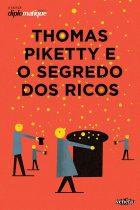 Silvio Caccia Bava (Org.) – Thomas Piketty e o segredo dos ricos – Le Monde Diplomatique/Veneta, 2014