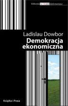 L.Dowbor - Demokracja ekonomiczna – Instytut Wydawniczy Ksiazka i Prasa – Biblioteka Le Monde Diplomatique - Warszawa, 2009, 225 p. ISBN 978-8-388353-13-0