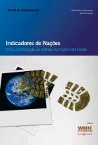 Ane Louette (Org.) - Indicadores de Nações: uma Contribuição ao Diálogo da Sustentabilidade: Gestão do Conhecimento  - WHH – Willis Harman House, 2009