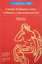 Hilda María Herzer (Org.) - Ciudad de Buenos Aires: gobierno y descentralización - Universidad de Buenos Aires, 1996