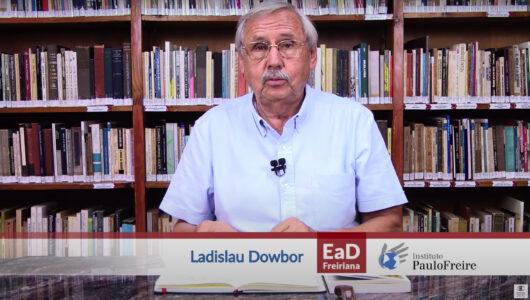 Prof. Dowbor in Pedagogia da Economia 1
