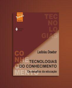 tecnologias do conhecimento por ladislau dowbor